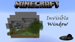 Minecraft: Invisible Window Minecraft Project