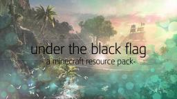 Under The Black Flag - [32x] [1.7.4] Minecraft Texture Pack