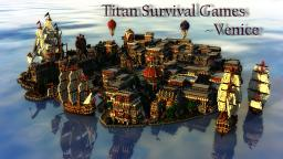 Titan Survival Games 2 - Venice Minecraft