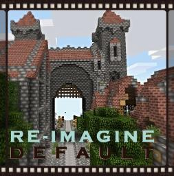 RE-IMAGINE DEFAULT Minecraft Texture Pack