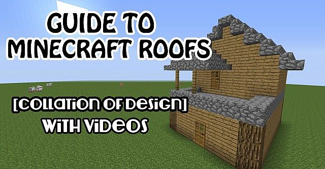 Roof Design Collation A Guide To Minecraft Roofs Videos Included