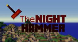 TheNightHammer Minecraft Map & Project