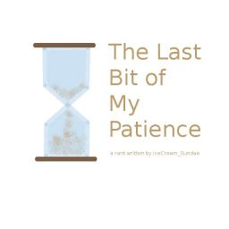 The Last of My Patience (about grammar)