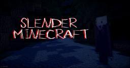 Slender Minecraft Map + Minigame!!