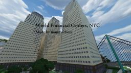 -= World Financial Centers, NYC =- Made by nammerbom! Minecraft