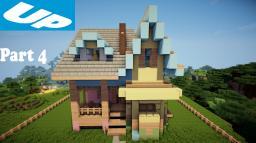Minecraft: Lets Build Disney Pixar Up House Part 4 Minecraft Map & Project