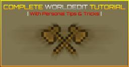 The Complete WorldEdit Tutorial | With Personal Tips & Tricks | Minecraft