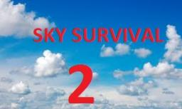 sky survival 2 Minecraft Project