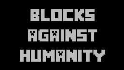 Blocks against Humanity! (Cards against humanity in MINECRAFT!) Minecraft Map & Project