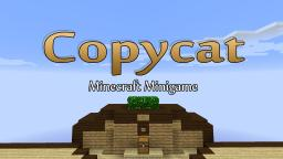 Copycat - Minecraft Minigame Minecraft Map & Project