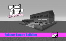 Robbery Empire Building (Grand Theft Auto Vice City Stories) Minecraft Project
