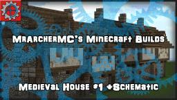 MrArcher's Schematics and Tutorials - Medieval House #1 Minecraft
