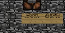 Lava Survival Minecraft Project