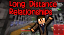 Long Distance Relationships Minecraft Blog Post