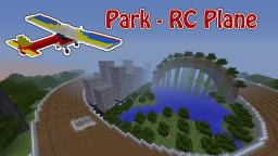 Park - RC Plane Minecraft Project