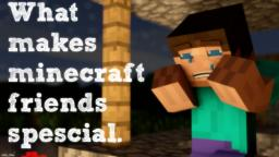 Minecraft friends aren't forever... Minecraft