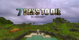 7 Days To Die - Minecraft Resource Pack [64x] [1.7.4] Minecraft Texture Pack