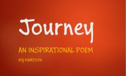 Journey, An Inspirational Poem [5/10 Sub Special] Minecraft Blog Post