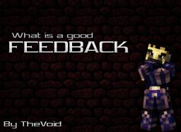 What is a good Feedback? Minecraft Blog Post