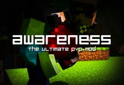 [1.7.2] Awareness - The Ultimate PvP mod! Minecraft Mod
