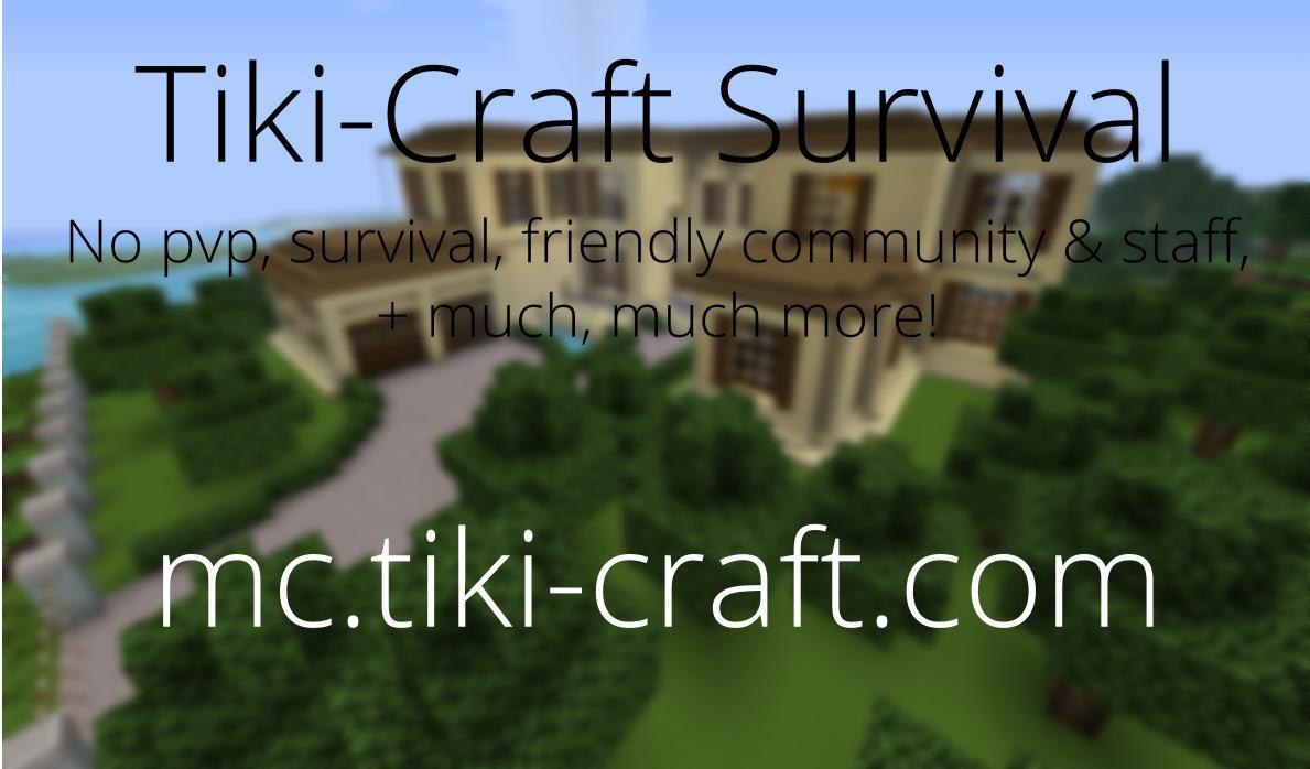 tiki craft 24 7 no pvp friendly community minigames 5000