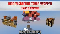 Crafting Table Swapper [FANCY / COMPACT] Minecraft Project