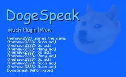 [Bukkit Plugin] DogeSpeak [1.7+] Minecraft Mod
