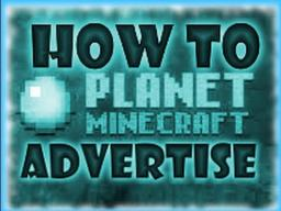 How to advertise your server to gain popularity! Minecraft Blog