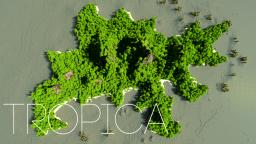 Tropica  [105 Sub Special] Minecraft Project