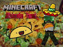 [1.6.4, FORGE] Ultimate Taco mod Minecraft Mod