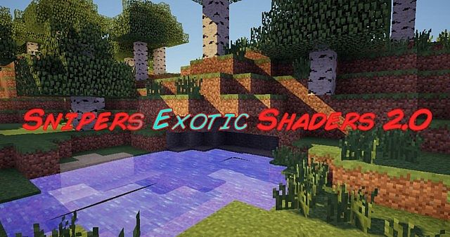 Snipers Exotic Shaders 2.0