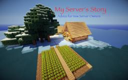 A Server Story (Advice for New Owners) {PopReel!} Minecraft Blog Post