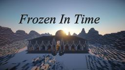 Frozen In Time | Serenity Server Hub | 6 MILLION blocks! Minecraft Map & Project