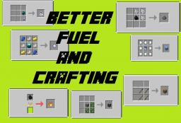 [1.7.2] Better Fuel and Crafting