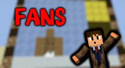 """Fans"" do you really have them? Minecraft Blog Post"