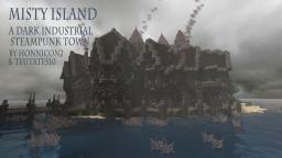Dark Industrial Island: : Misty Island Minecraft Project