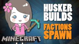 Husker Builds :: Factions Spawn Minecraft Map & Project