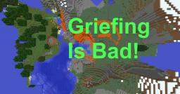 Why Griefing Is Bad