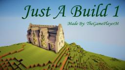 Just A Build 1 Minecraft