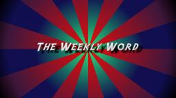 The weekly word #1 Minecraft Blog Post