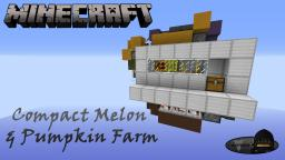Minecraft: Compact Melon & Pumpkin Farm Minecraft Map & Project