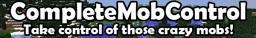 CompleteMobControl Minecraft Mod