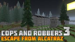 Cops and Robbers 3: Escape from Alcatraz Minecraft Map & Project