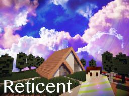 Reticent Minecraft Map & Project