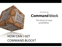 how to get the commandblok