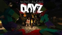 Dayz Minealone Replica Guns Zombies Vehicles More !!! being updated to 1.8 Minecraft Mod