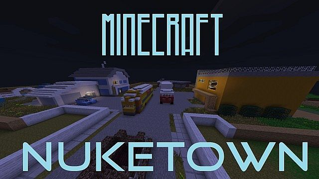 Minecraft Nuketown - 1.7.5 Download