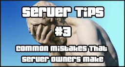 [Server Tips #3] Common Mistakes That Server Owners Make! Minecraft Blog