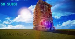 Solstice | New York House | 50 Subs Special!! | Pop Reel Minecraft Map & Project