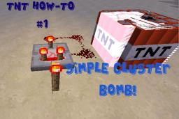 TNT How-to #1 - Cluster Bombs (Rapid Fire TNT Bomb) [Thanks for Home-Page Pop Reel!!] Minecraft Blog